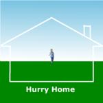 Hurry Home
